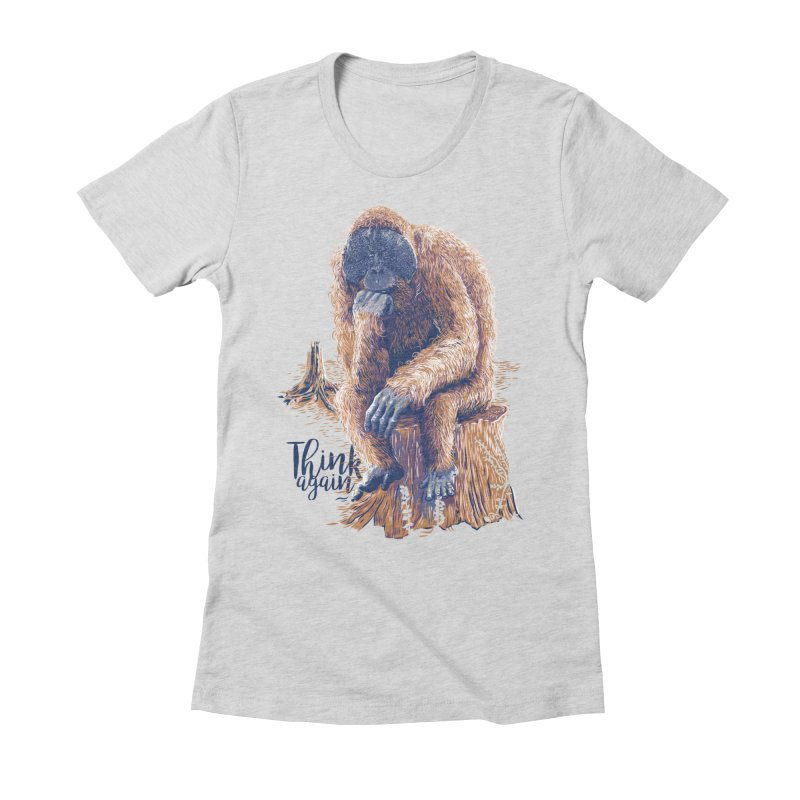 Think Again Women's Fitted T-Shirt by Artist Shop