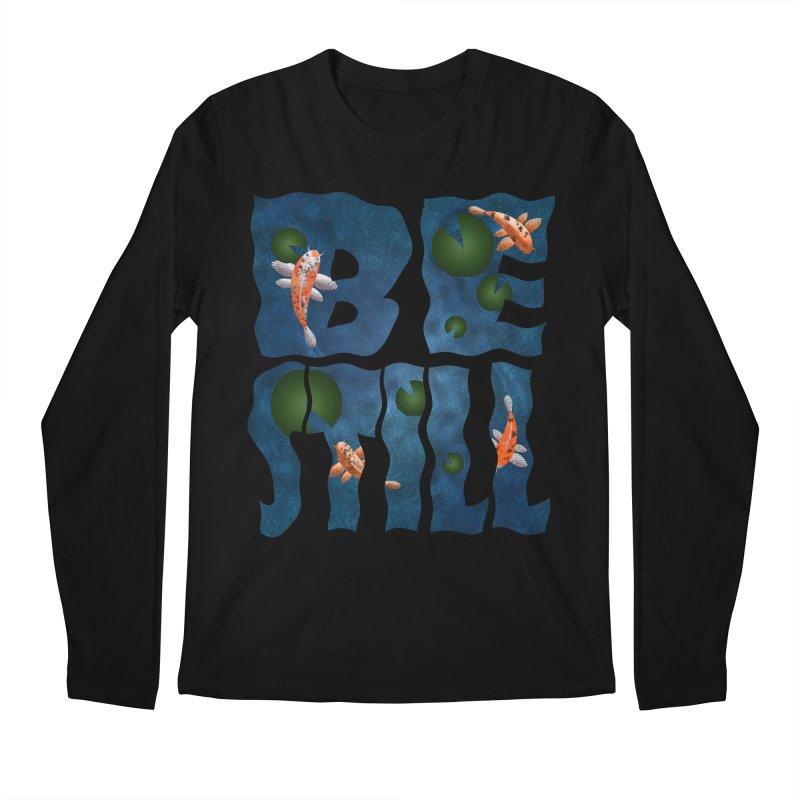 Be Still Men's Longsleeve T-Shirt by Baubly Apparel