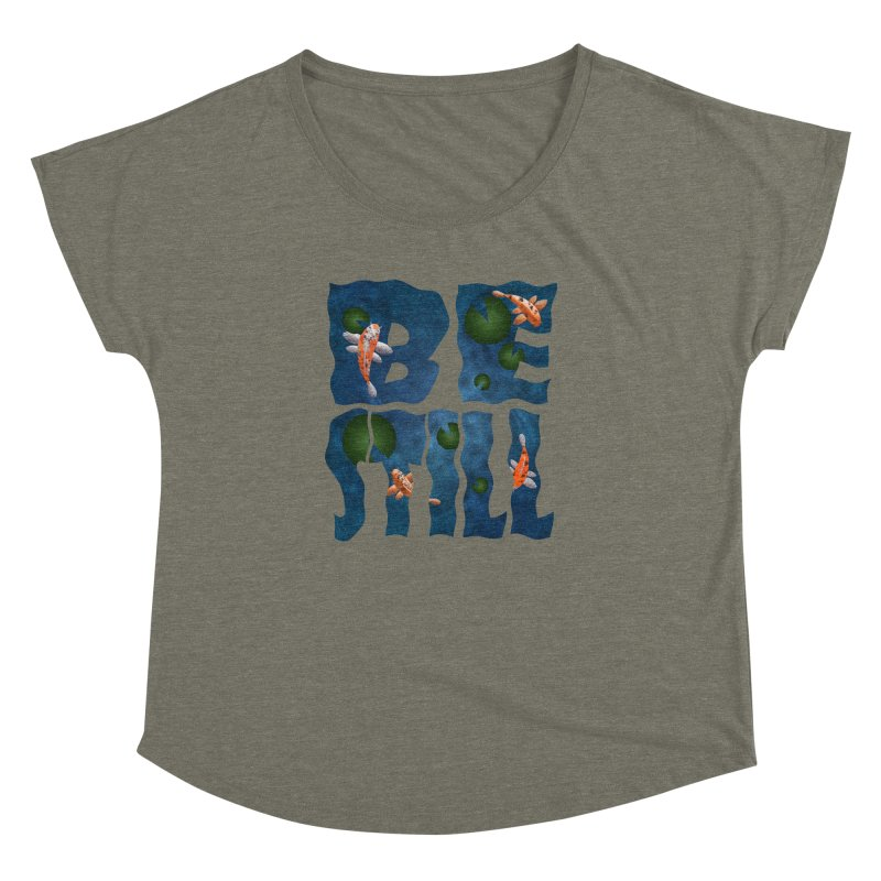 Be Still Women's Dolman by Baubly Apparel