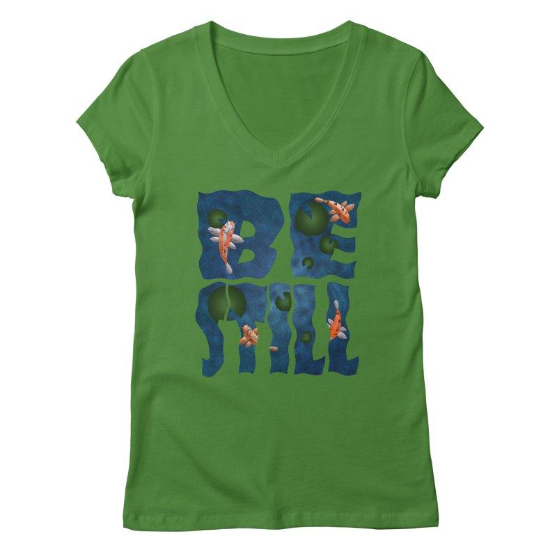 Be Still Women's V-Neck by Baubly Apparel