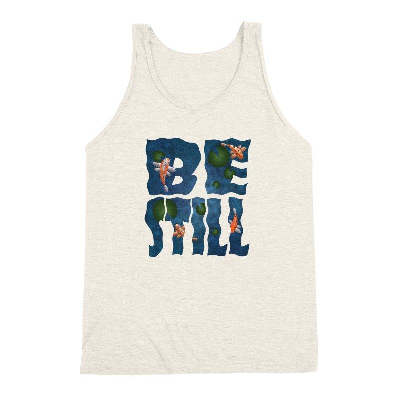 Be Still Men's Triblend Tank by Baubly Apparel