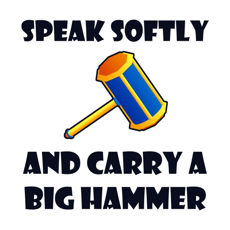 Big Hammer by Baubly Apparel