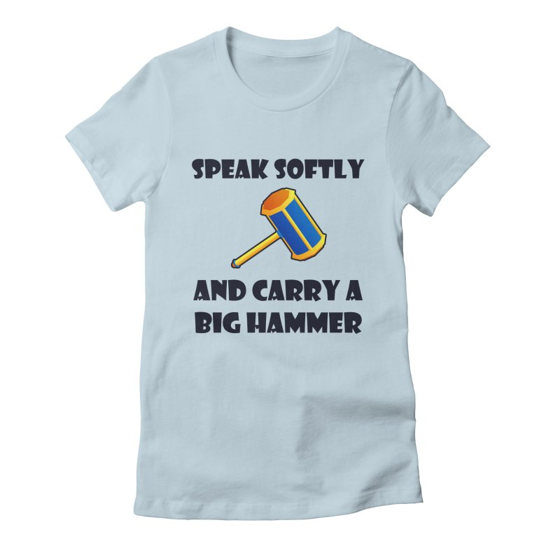 Big Hammer Women's Fitted T-Shirt by Baubly Apparel