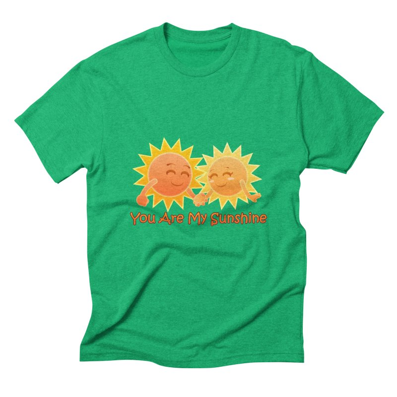 You Are My Sunshine Men's Triblend T-shirt by Baubly Apparel