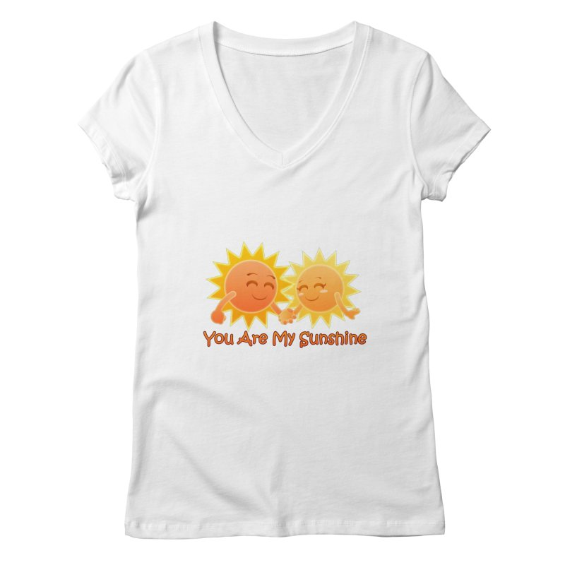 You Are My Sunshine Women's V-Neck by Baubly Apparel