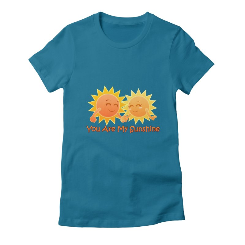 You Are My Sunshine Women's Fitted T-Shirt by Baubly Apparel