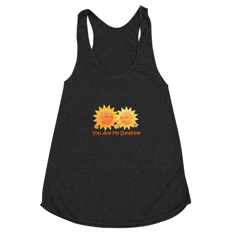 You Are My Sunshine Women's Racerback Triblend Tank by Baubly Apparel