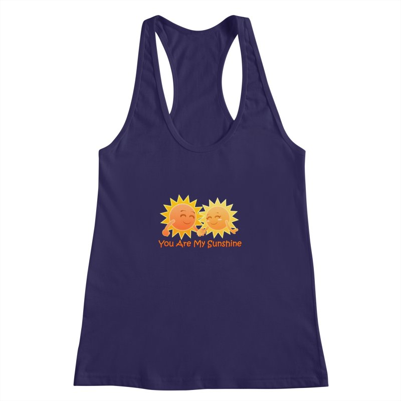You Are My Sunshine Women's Racerback Tank by Baubly Apparel