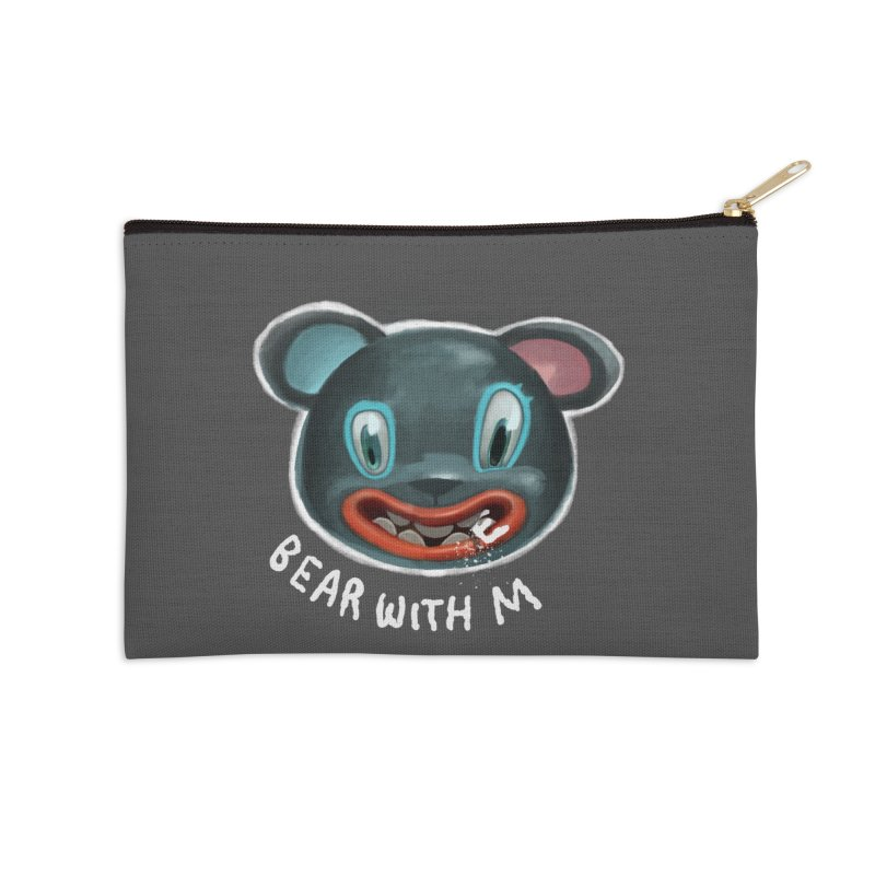 Bear with m Accessories Zip Pouch by fake smile