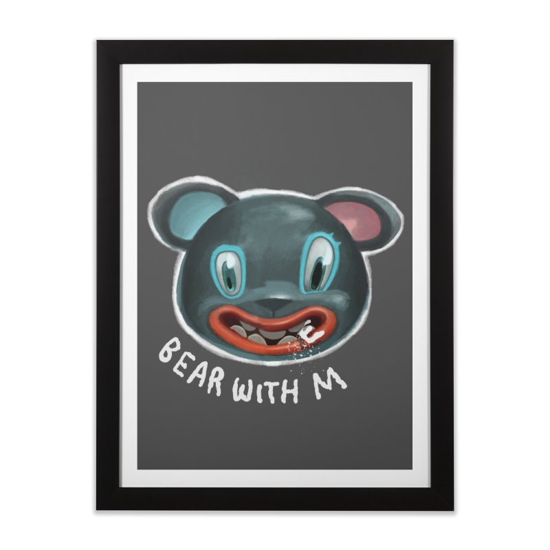 Bear with m Home Framed Fine Art Print by fake smile