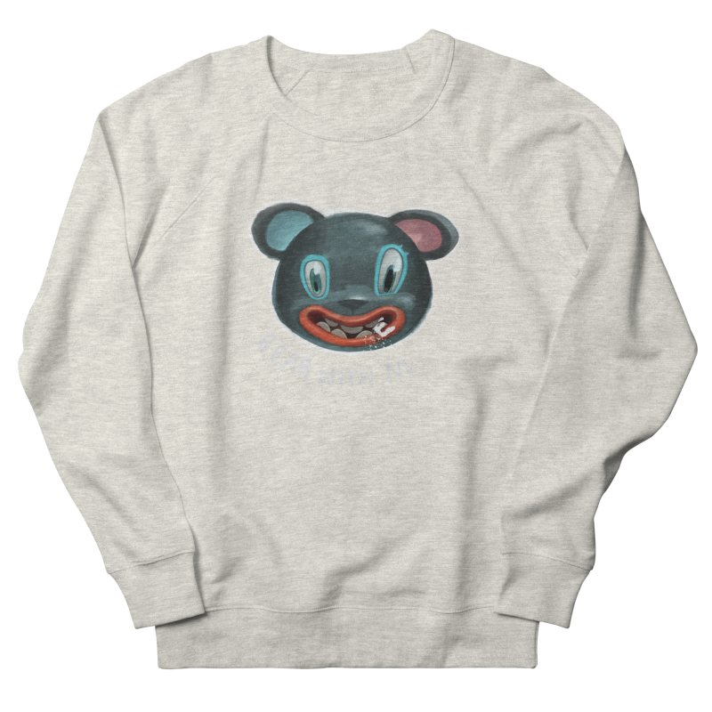 Bear with m Women's Sweatshirt by fake smile