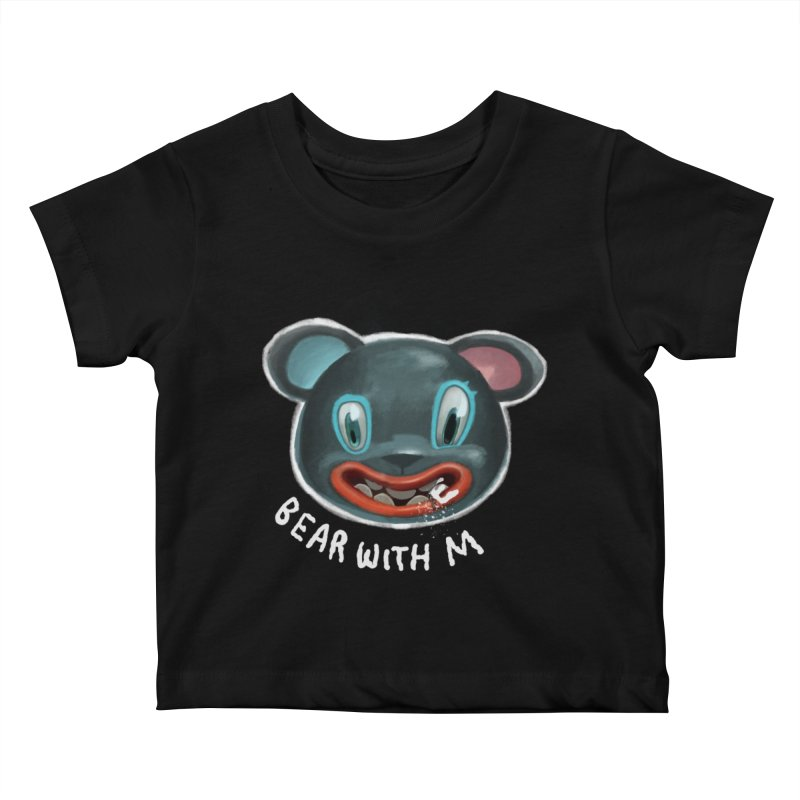 Bear with m Kids Baby T-Shirt by fake smile