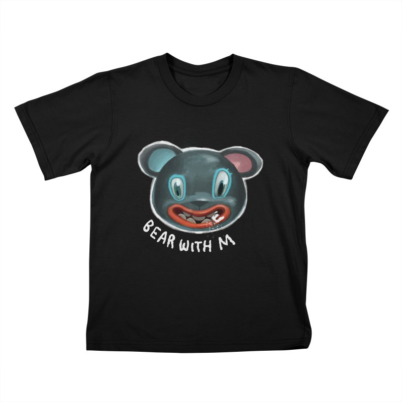 Bear with m Kids T-Shirt by fake smile