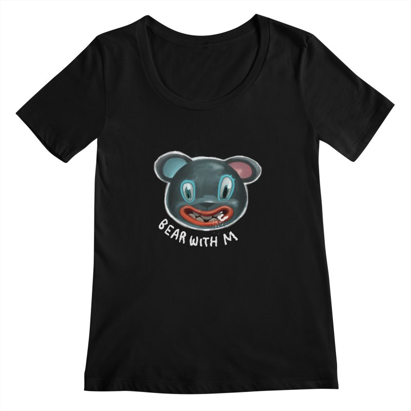 Bear with m Women's Scoopneck by fake smile