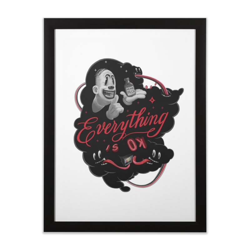 Everything is OK Home Framed Fine Art Print by fake smile