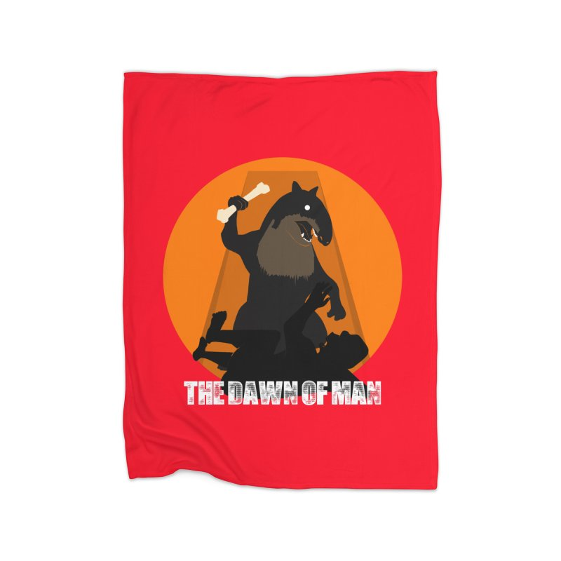 Dawn of Man Home Blanket by Bazaar of the Bizzare