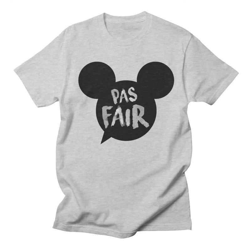 Pas Fair Mickey! Women's Unisex T-Shirt by Bazlinz
