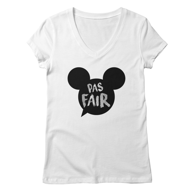 Pas Fair Mickey! Women's V-Neck by Bazlinz