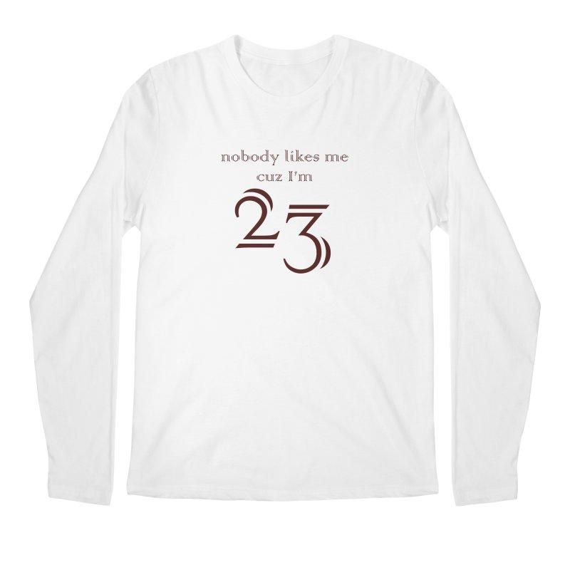 nobody likes me, I'm 23, design 02 Men's Regular Longsleeve T-Shirt by Baked Goods