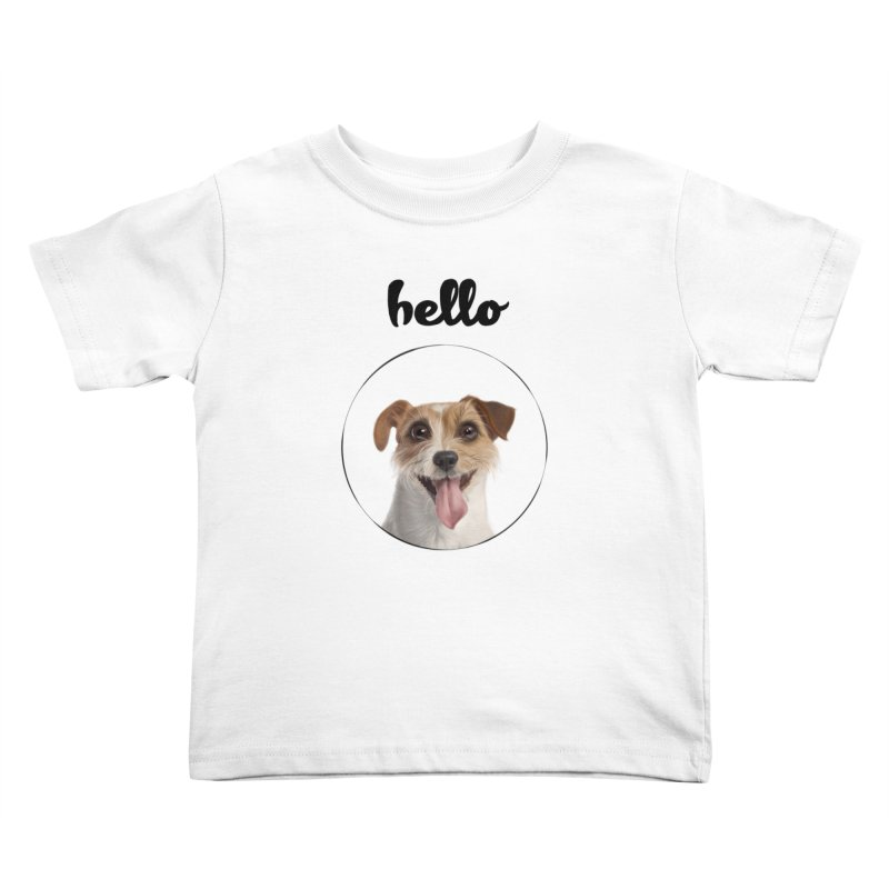 Hello Dog Kids Toddler T-Shirt by bbdreamdesigns's Artist Shop