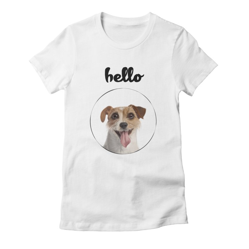 Hello Dog Women's Fitted T-Shirt by bbdreamdesigns's Artist Shop