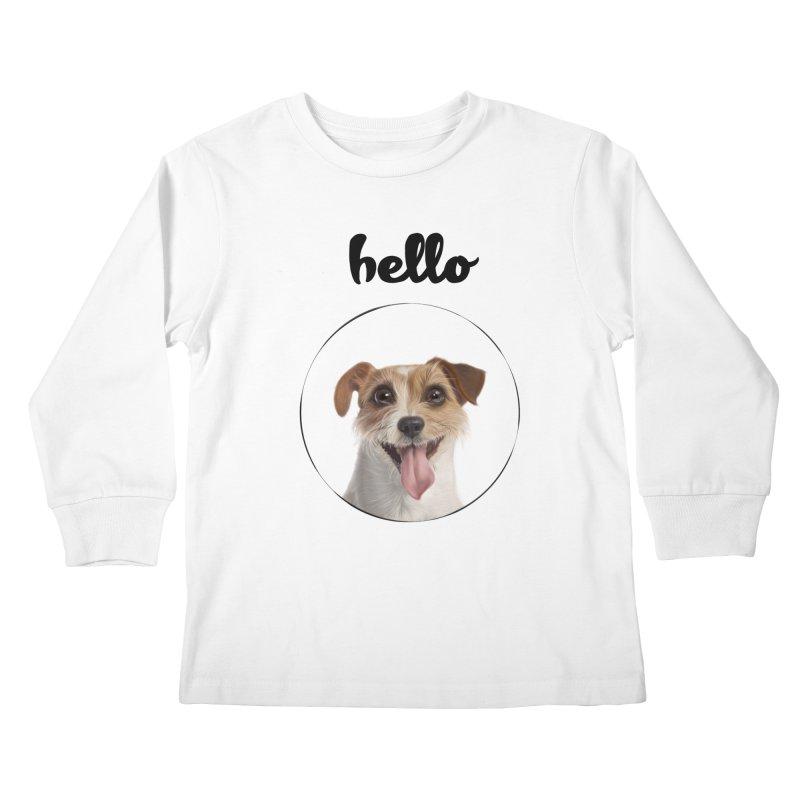 Hello Dog Kids Longsleeve T-Shirt by bbdreamdesigns's Artist Shop