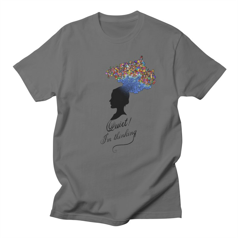 Quite! I'm Thinking Women's T-Shirt by bbdreamdesigns's Artist Shop