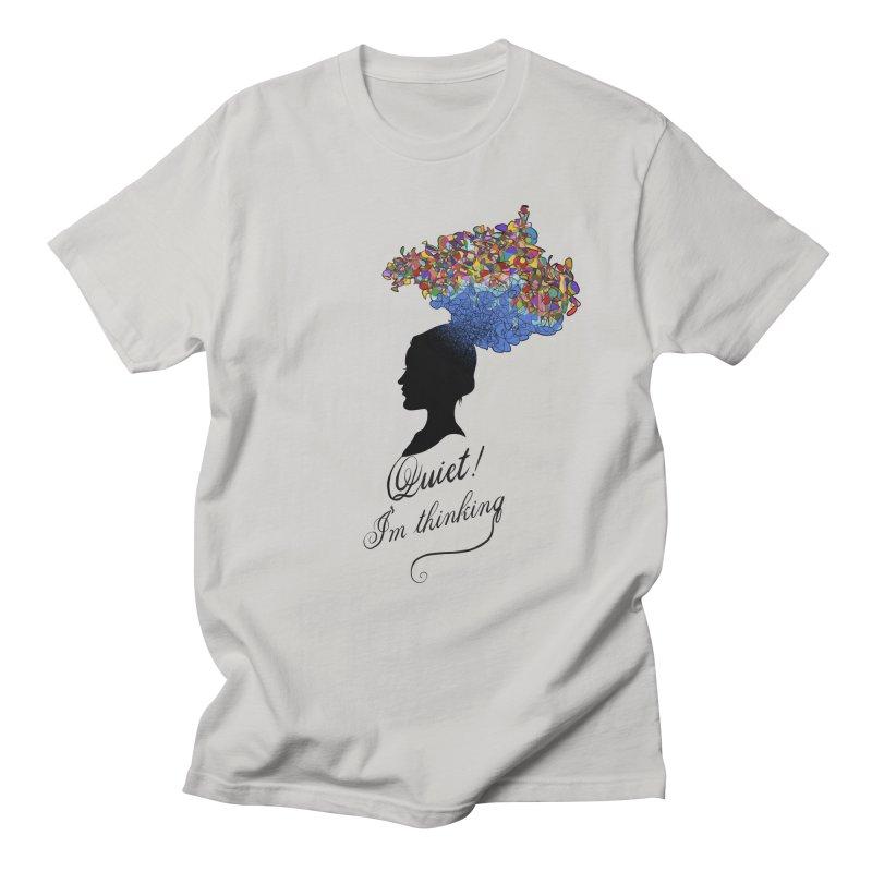Quite! I'm Thinking Women's Regular Unisex T-Shirt by bbdreamdesigns's Artist Shop
