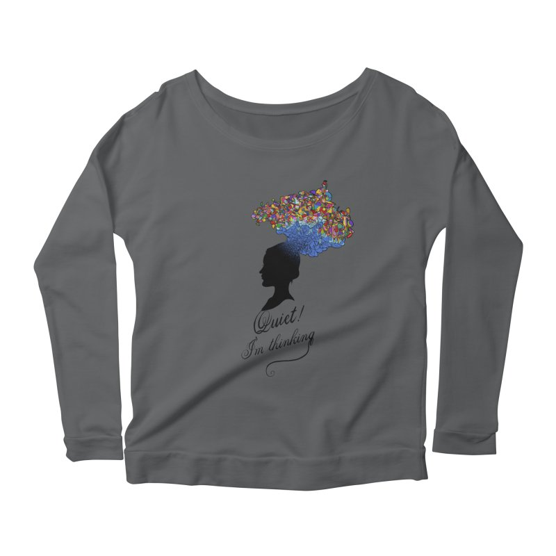 Quite! I'm Thinking Women's Longsleeve Scoopneck  by bbdreamdesigns's Artist Shop