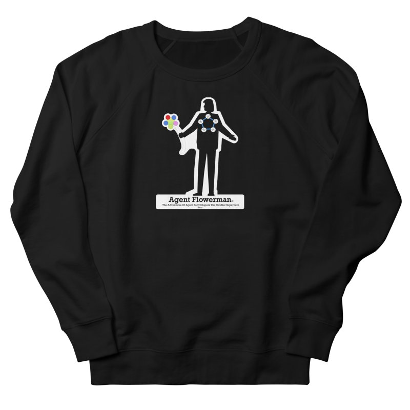 Agent Flowerman Women's French Terry Sweatshirt by OFL BDTS Shop