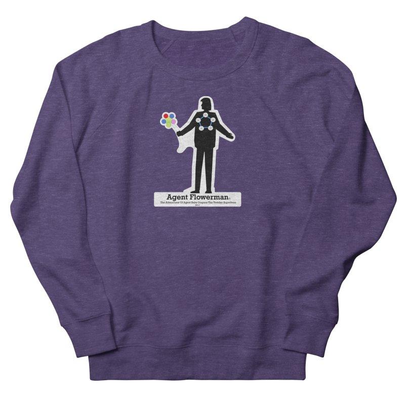 Agent Flowerman Men's French Terry Sweatshirt by OFL BDTS Shop