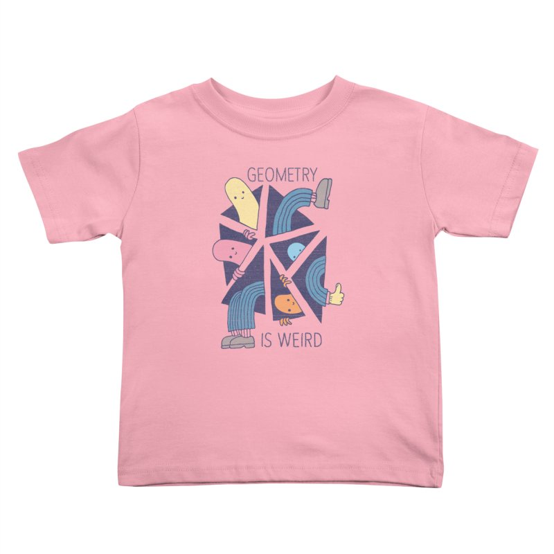 GEOMETRY IS WEIRD Kids Toddler T-Shirt by Beanepod