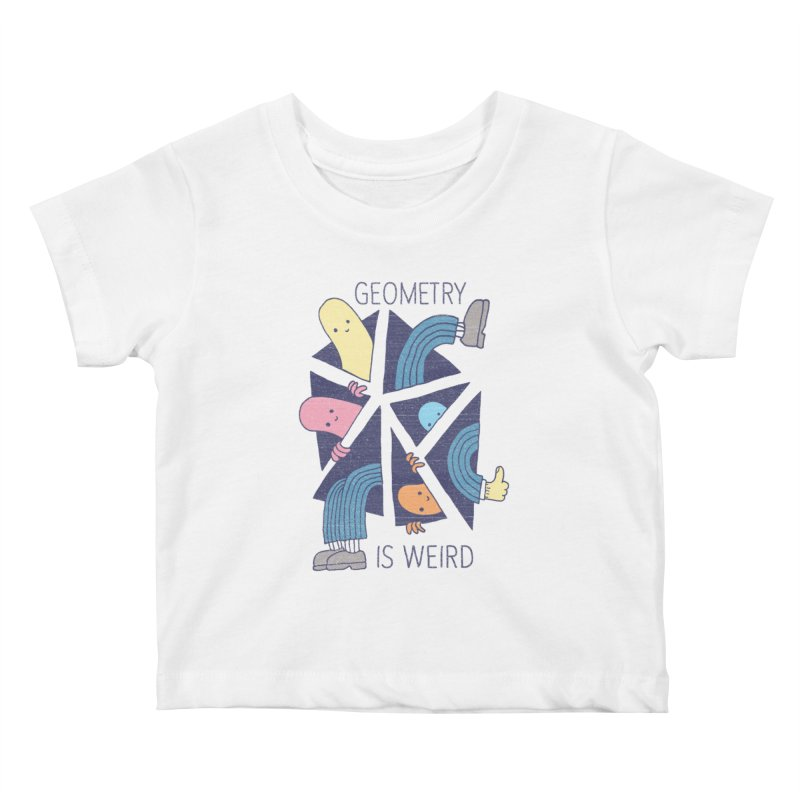 GEOMETRY IS WEIRD Kids Baby T-Shirt by Beanepod