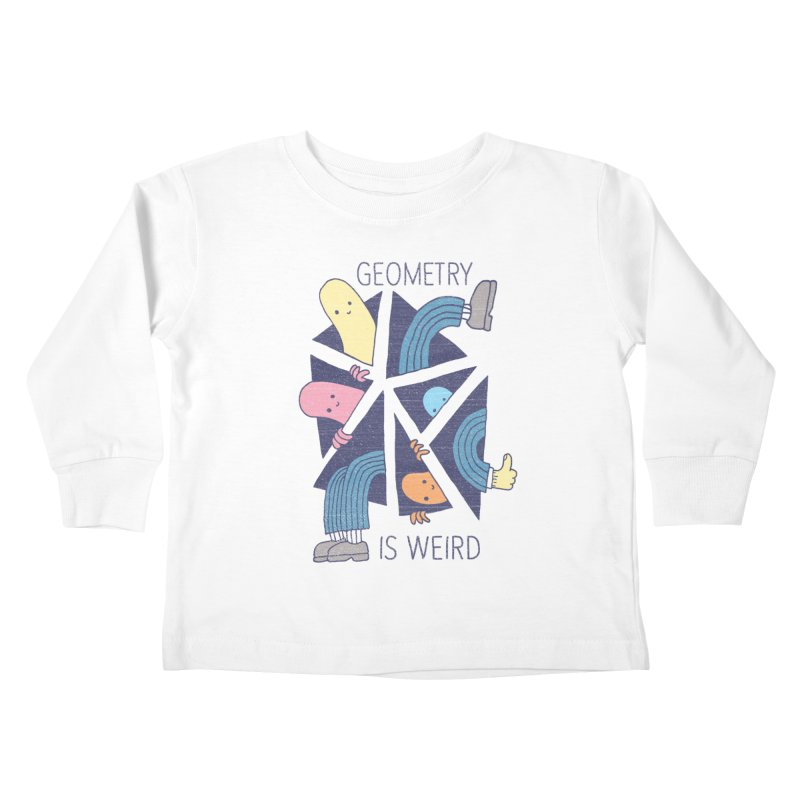 GEOMETRY IS WEIRD Kids Toddler Longsleeve T-Shirt by Beanepod