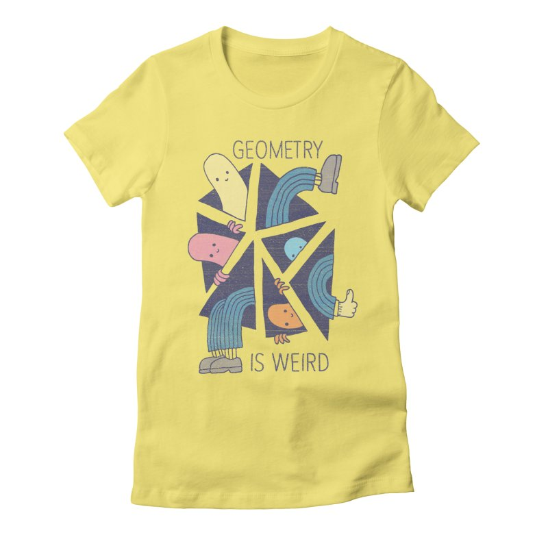 GEOMETRY IS WEIRD Women's Fitted T-Shirt by Beanepod