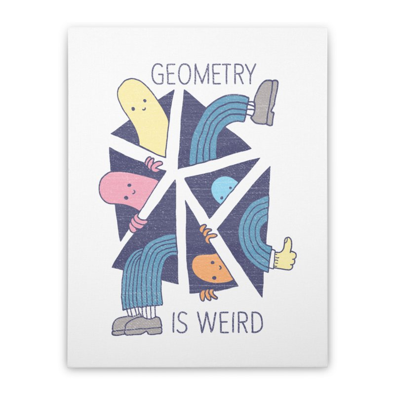 GEOMETRY IS WEIRD Home Stretched Canvas by Beanepod