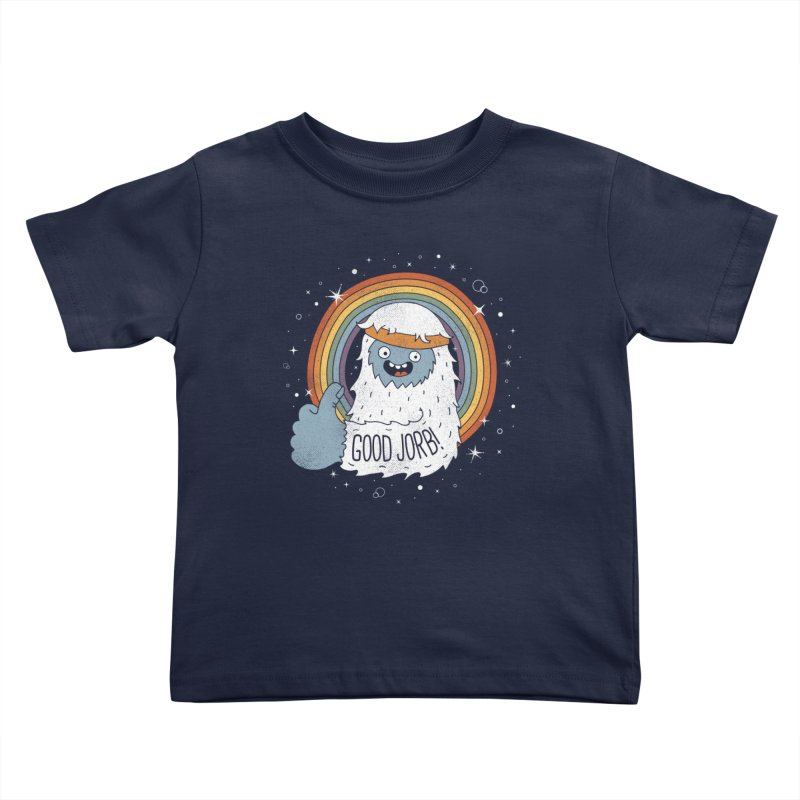 GOOD JORB! Kids Toddler T-Shirt by Beanepod