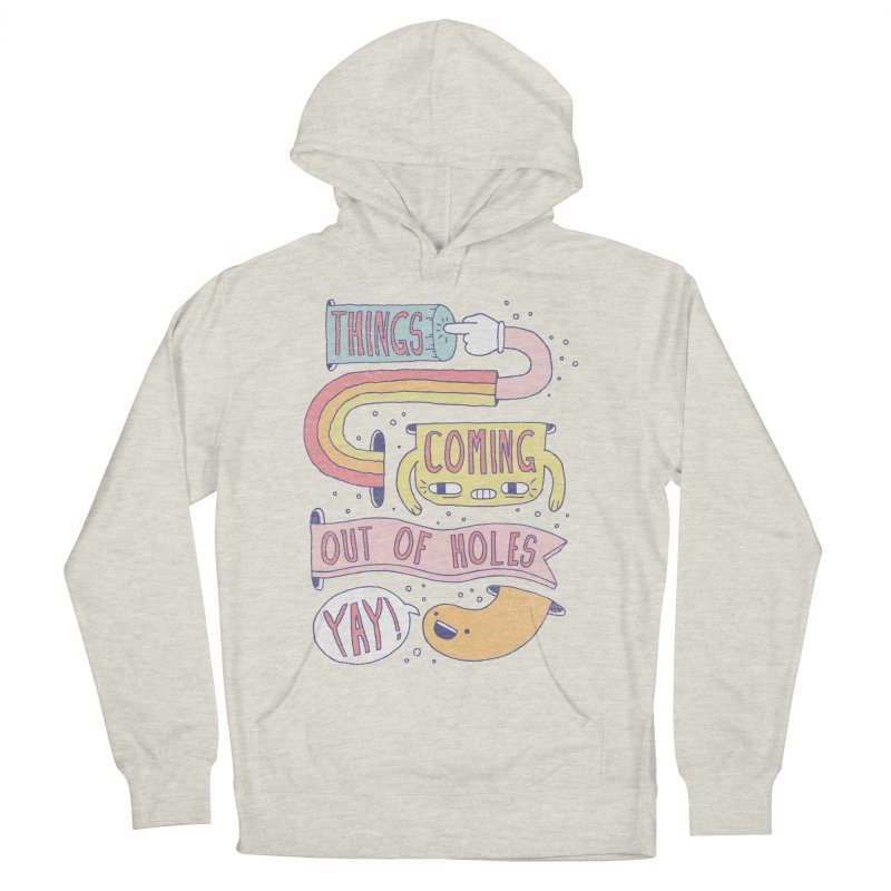 THINGS COMING OUT OF HOLES YAY! Women's French Terry Pullover Hoody by Beanepod