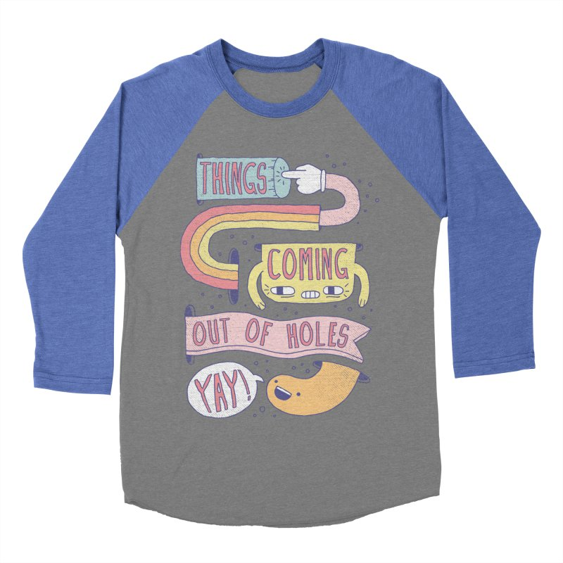 THINGS COMING OUT OF HOLES YAY! Women's Baseball Triblend T-Shirt by Beanepod