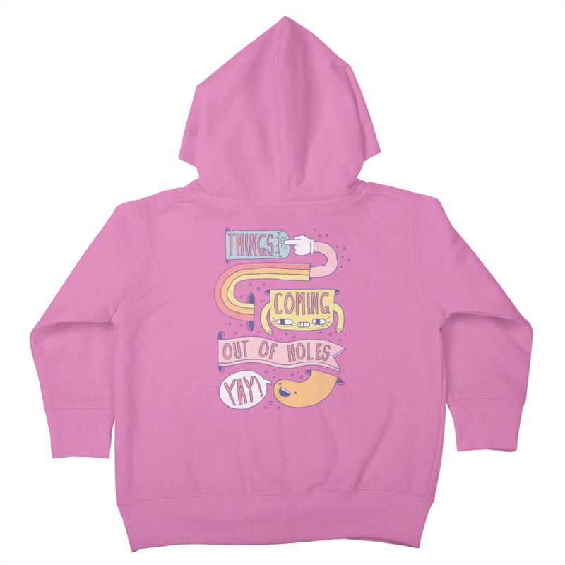 THINGS COMING OUT OF HOLES YAY! Kids Toddler Zip-Up Hoody by Beanepod