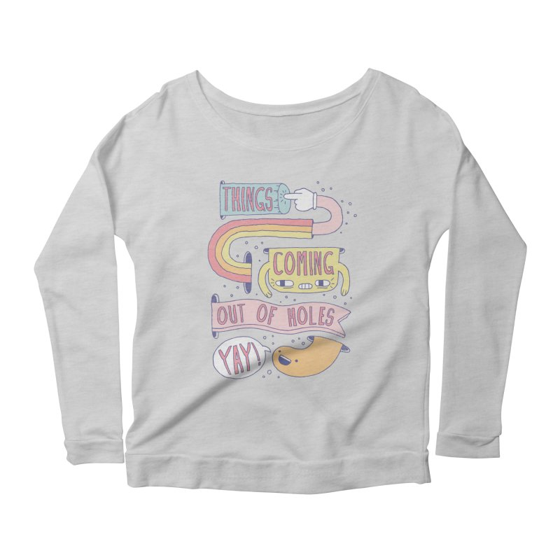 THINGS COMING OUT OF HOLES YAY! Women's Scoop Neck Longsleeve T-Shirt by Beanepod