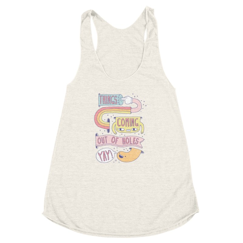 THINGS COMING OUT OF HOLES YAY! Women's Racerback Triblend Tank by Beanepod