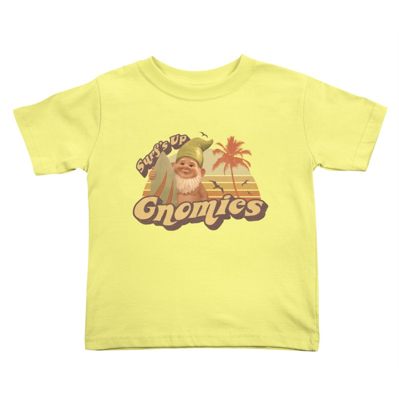 SURF'S UP GNOMIES Kids Toddler T-Shirt by Beanepod