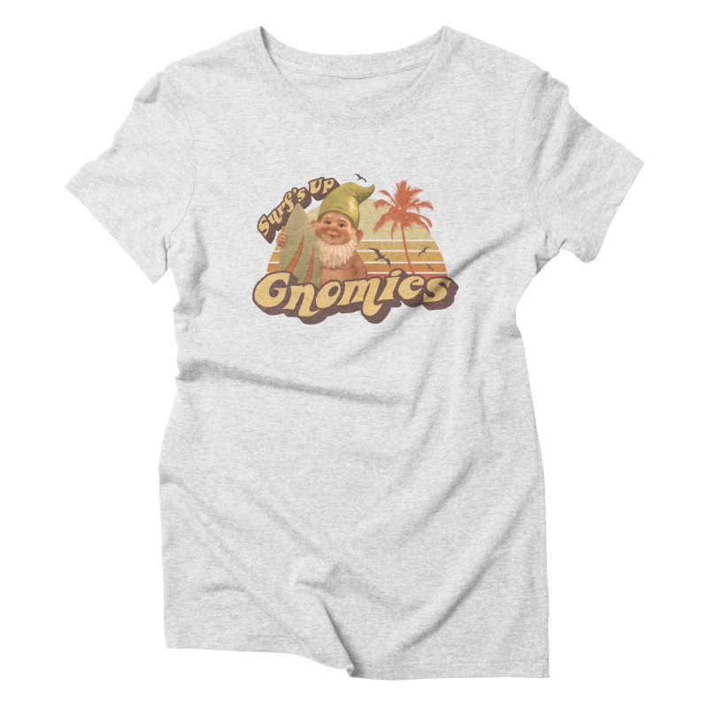 SURF'S UP GNOMIES Women's Triblend T-shirt by Beanepod