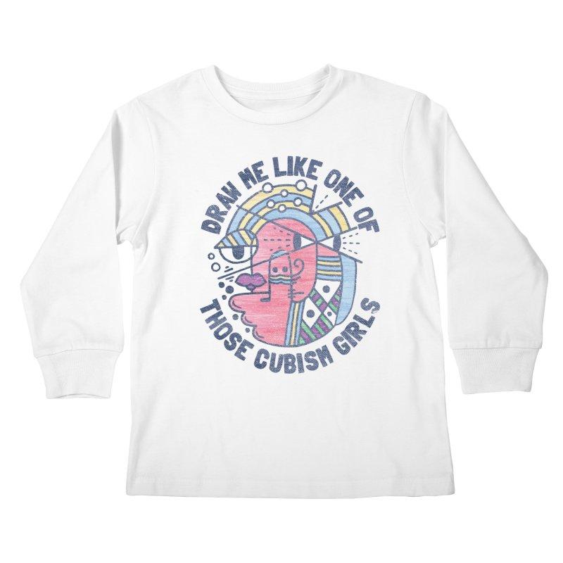 DRAW ME LIKE ON OF THOSE CUBISM GIRLS Kids Longsleeve T-Shirt by Beanepod