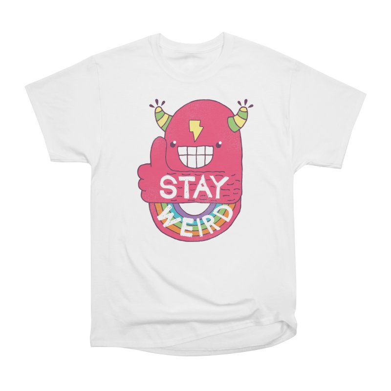 Stay Weird Men's Heavyweight T-Shirt by Beanepod