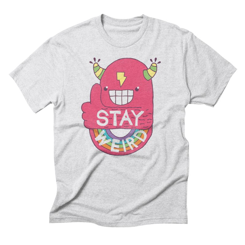 Stay Weird Men's Triblend T-Shirt by Beanepod