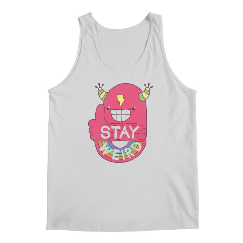Stay Weird Men's Tank by Beanepod