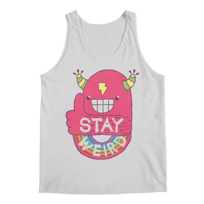 Stay Weird Men's Regular Tank by Beanepod
