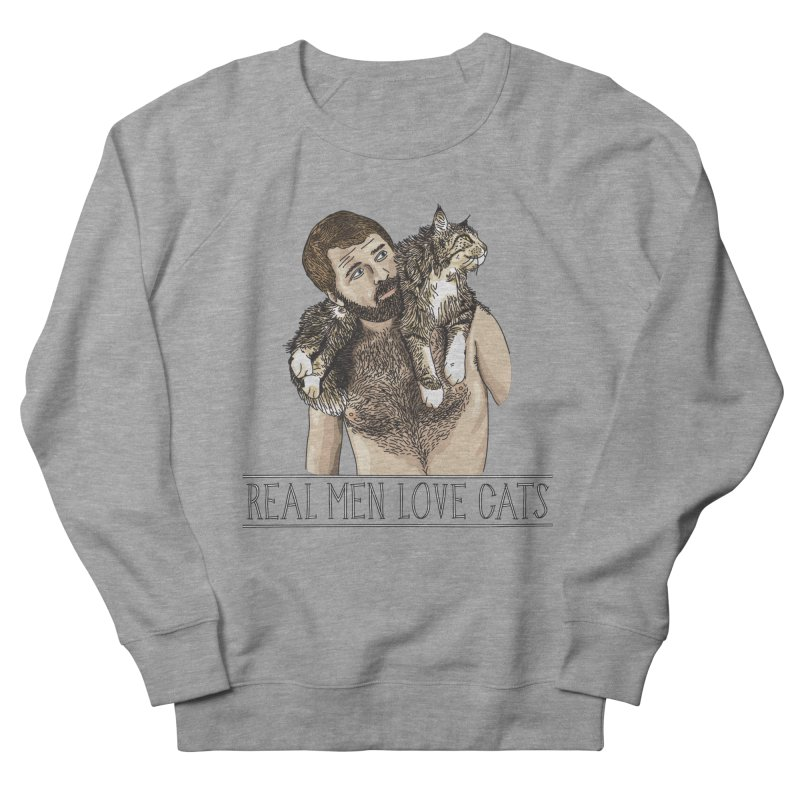 Real Men Love Cats in Men's French Terry Sweatshirt Heather Graphite by Beards and Cats Store